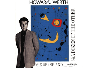 Howard Werth - 6ix of 1ne 1/2 a Dozen of the Other (CD)