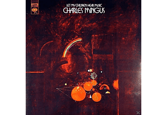 Charles Mingus - Let My Children Hear Music - (Vinyl)