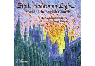 The Cambridge Singers - Hail, Gladdening Light - (CD)