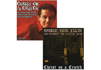 Christ On A Crutch - Spread Your Filth/Shit Edge And Other Songs - (Vinyl)