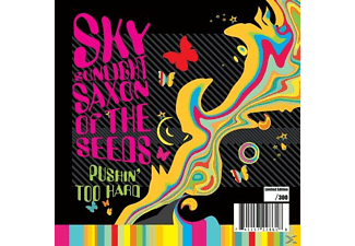 Sky Sunlight Saxon - Pushin' Too Hard - (Vinyl)