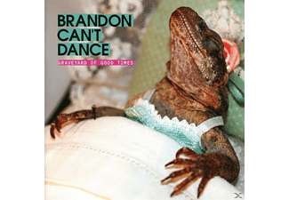 Brandon Can't Dance - Graveyard Of Good Times - (CD)
