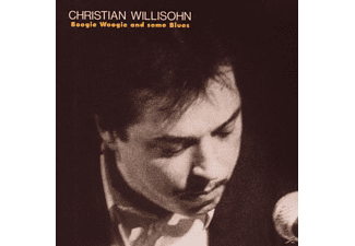 Christian Willisohn - Boogie Woogie & Some Blues - (CD)
