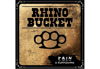 Rhino Bucket - PAIN & SUFFERING - (CD)
