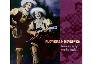 VARIOUS - Flowers In The Wildwood-Women In Early Country Mus [CD]