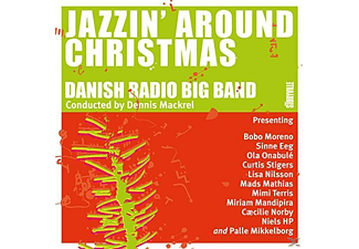 Dennis Mackrel, Danish Radio Big Band - Jazzin? Around Chistmas - (CD)