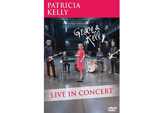 Patricia Kelly - Grace & Kelly-Live In Concert - (DVD)