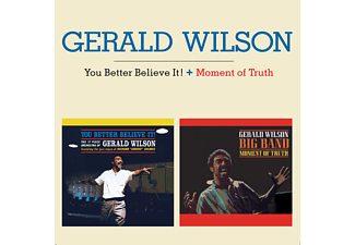 Gerald Wilson - You Better Believe It!/Moment of Truth (CD)