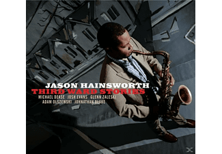 Jason Hainsworth - Third Ward Stories - (CD)