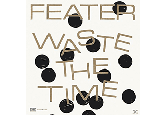 Feater - Waste The Time - (Vinyl)