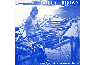 Bobby Brown - Prayers Of A One Man Band - (Vinyl)
