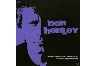 Don Henley - Universal Amphitheater, Universal City, California, September 1985 [CD]