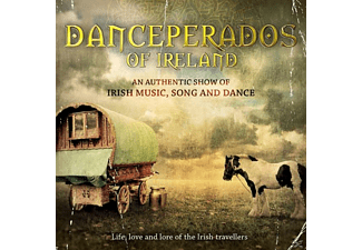 Danceperados Of Ireland - Life,Love And Lore Of The Irish Travellers - (CD)