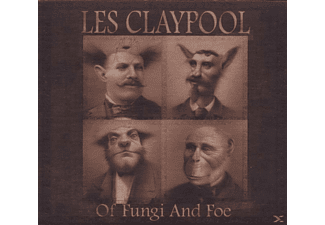 Les Claypool - Of Fungi And Foe [CD]