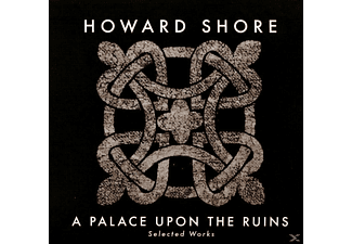Howard Shore - A Palace Upon The Ruins (Selected Works) - (CD)