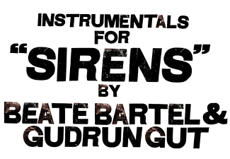 Bartel,Beate/Gut,Gudrun - Instrumentals For Sirens - (LP + Download)