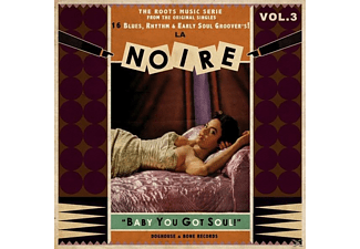 VARIOUS - La Noire-Vol.3-Baby You Got Soul! - (Vinyl)