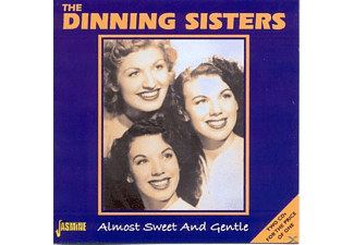The Dinning Sisters - Almost Sweet And Gentle - (CD)