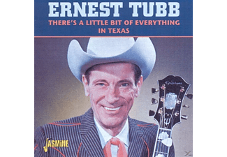 Ernest Tubb - There's A Little Bit Of Everything In Texas - (CD)