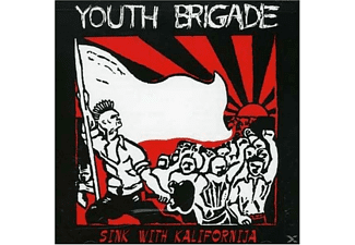 Youth Brigade - SINK WITH KALIFORNIJA - (CD)