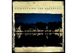Dave & Bourne Matthew Stapleton - DISMANTLING THE WATERFALL - (CD)