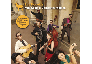 She'koyokh - Wild Goats & Unmarried Women - (CD)