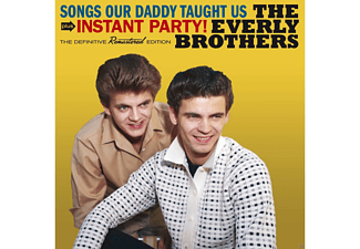 The Everly Brothers - Songs Our Daddy Taught Us + Instant Party! [CD]