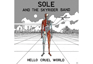 Sole And The Skyrider Band - Hello Cruel World - (Vinyl)