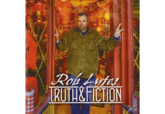 Rob Lutes - TRUTH & FICTION - (CD)