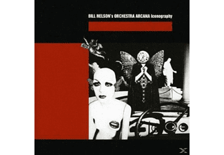 Bill Nelson's Orchestra Arcana - Iconography - (CD)