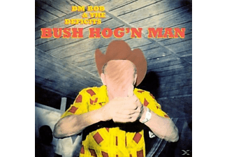 Dm Bob & The Deficits - Bush Hog'n Man - (Vinyl)