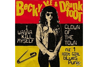 BECKY LEE, DRUNKFOOT - i wanna kill myself/clown of the town - (Vinyl)