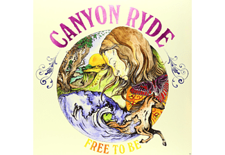 Canyon Ryde - Free To Be - (Vinyl)