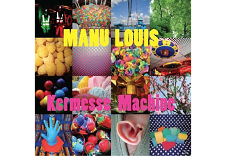 Manu Louis - Kermesse Machine - (CD)
