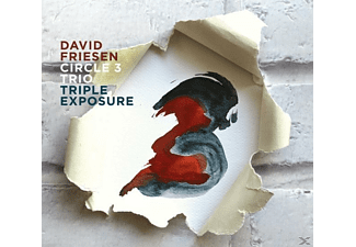 David / Circle 3 Trio Friesen - Triple Exposure - (CD)