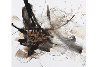 Tom Collier - Impulsive Illuminations - (CD)