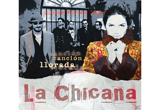 La Chicana - Cancion Llorada - (CD)