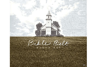Kalyn Fay - Bible Belt - (CD)