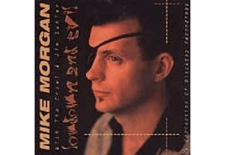 Mike Morgan - Lowdown And Evil - (CD)