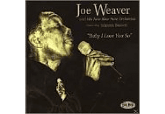 Joe & His Bluenot Weaver - Baby I Love You So - (CD)