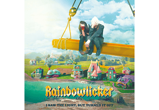 Rainbowlicker - I Saw The Light But Turned It Off - (CD)
