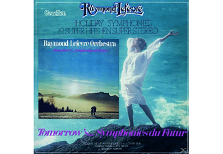Raymond Lefevre - Holiday Symphonies & Tomorrow'S... - (CD)