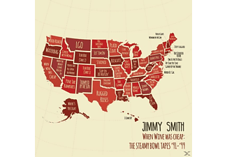 Jimmy Smith - When Wine Was Cheap: The Steamy Bowl Tapes '91-99 - (CD)