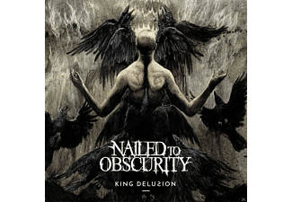 Nailed To Obscurity - King Delusion - (CD)