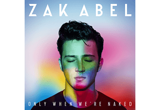 Zak Abel - Only When We're Naked - (CD)