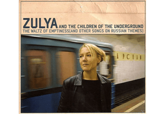 Zulya & The Children Of The Underground - The Waltz Of Emptiness(And Other Songs On Russian - (CD)