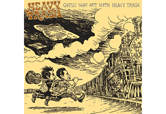 Heavy Trash - Going Way Out With Heavy Trash - (Vinyl)