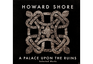 Howard Shore, Lang Lang, Kronos Quartet, OST/VARIOUS - A Palace Upon The Ruins (Selected Works) - (CD)