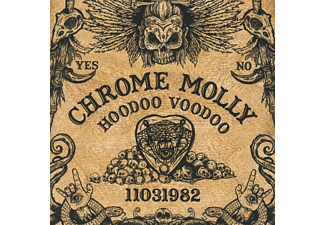 Chrome Molly - Hoodoo Voodoo - (CD)