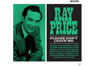 Ray Price - Please Don't Leave Me - (CD)